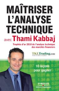 Maîtriser l'analyse technique avec Thami Kabbaj Couverture de livre