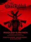 The Dead Rabbit Mixology  Mayhem