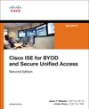 Cisco ISE For BYOD And Secure Unified Access 2e
