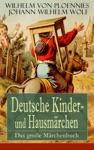 Deutsche Kinder- Und Hausmrchen Das Groe Mrchenbuch