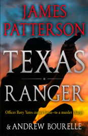 Texas Ranger - James Patterson book summary