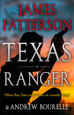 James Patterson - Texas Ranger book