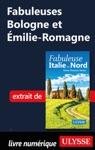 Fabuleuses Bologne Et Milie-Romagne Italie Du Nord