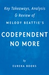 Codependent No More By Melody Beattie  Key Takeaways Analysis  Review