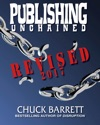 Publishing Unchained  REVISED