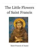 The Little Flowers of Saint Francis