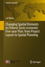 Changing Spatial Elements In Chinese Socio-economic Five-year Plan: From Project Layout To Spatial Planning