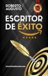 Escritor De Xito Un Manual Prctico Para Autores Autoeditados Que Quieren Triunfar Y Vender Muchos Libros En Amazon