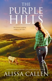 The Purple Hills A Woodlea Novel 4