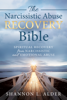 Narcissistic Abuse Recovery Bible, The - Shannon L. Alder