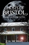 Ghosts Of Bristol