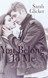 You Belong To Me Aiden Und Sophia
