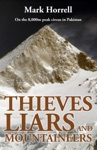 Thieves Liars And Mountaineers On The 8000m Peak Circus In Pakistan