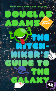 The Hitchhiker's Guide to the Galaxy Summary