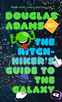 The Hitchhiker's Guide to the Galaxy - Douglas Adams book