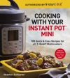 Cooking With Your Instant Pot Mini
