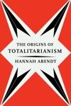 The Origins Of Totalitarianism