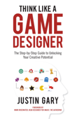 Think Like A Game Designer Book Cover
