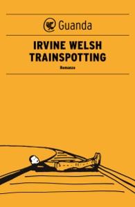 Trainspotting - Edizione italiana Book Cover