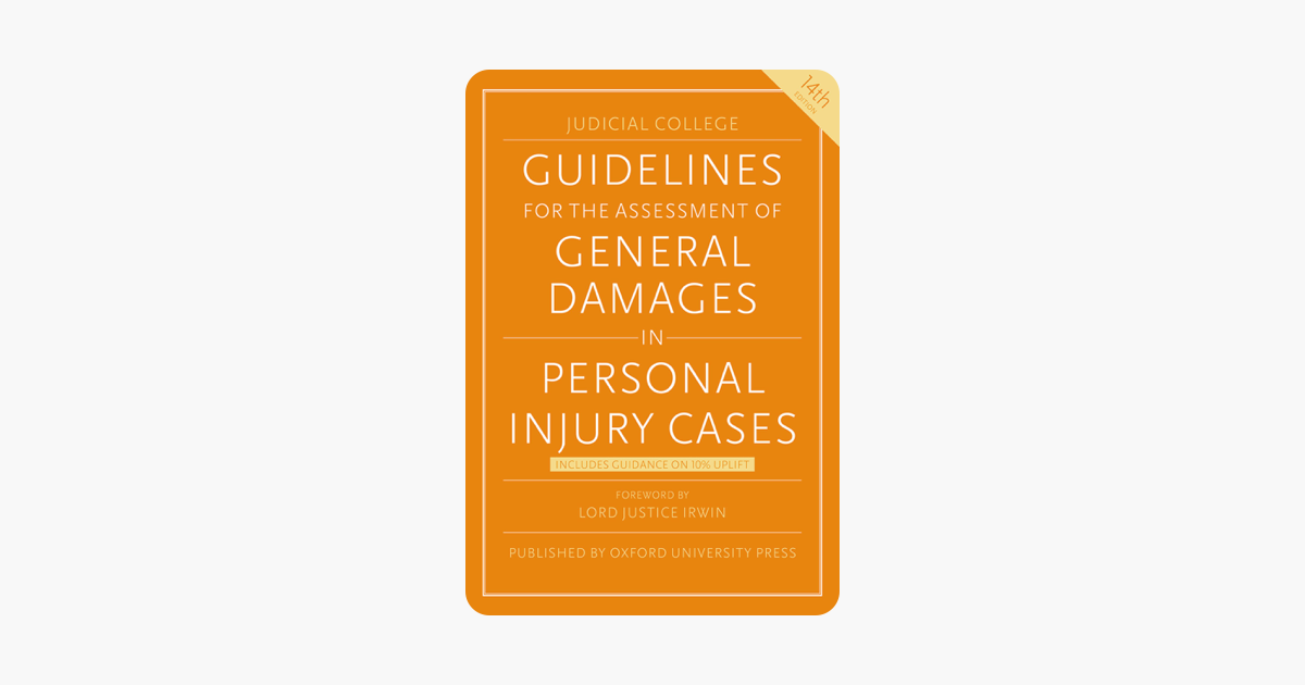 Judicial College Guidelines >> Guidelines For The Assessment Of General Damages In Personal Injury Cases
