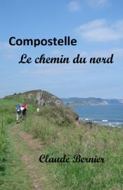 Compostelle - Le chemin du nord