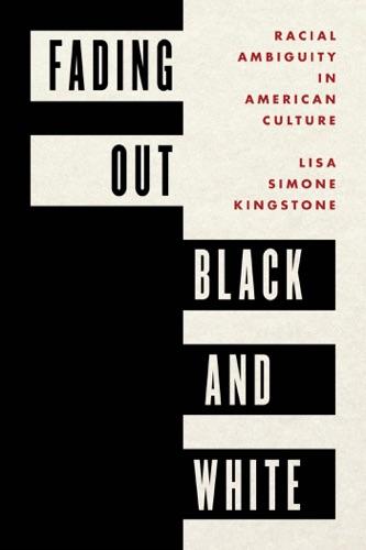 Lisa Simone Kingstone - Fading Out Black and White