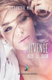 Revenge ~ Alex et Julia, la rencontre Nouvelle lesbienne