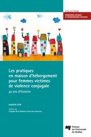 LES PRATIQUES EN MAISON DHéBERGEMENT POUR FEMMES VICTIMES DE VIOLENCE CONJUGALE