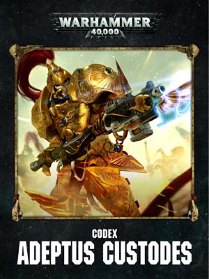 Codex: Adeptus Custodes Enhanced Edition - Games Workshop book
