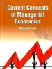 Current Concepts In Managerial Economics
