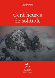 Cent heures de solitude La couverture du livre martien