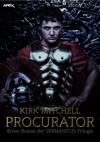 PROCURATOR - Erster Roman Der GERMANICUS-Trilogie