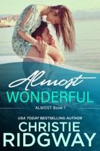 Almost Wonderful (Book 1)