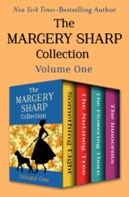 The Margery Sharp Collection Volume One