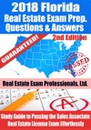 2018 Florida Real Estate Exam Prep Questions Answers  Explanations Study Guide To Passing The Sales Associate Real Estate License Exam Effortlessly