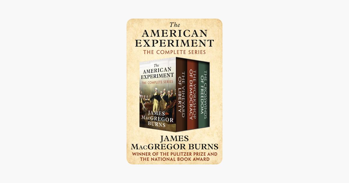The American Experiment - James MacGregor Burns