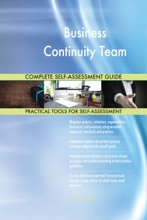 Business Continuity Team Complete Self-Assessment Guide
