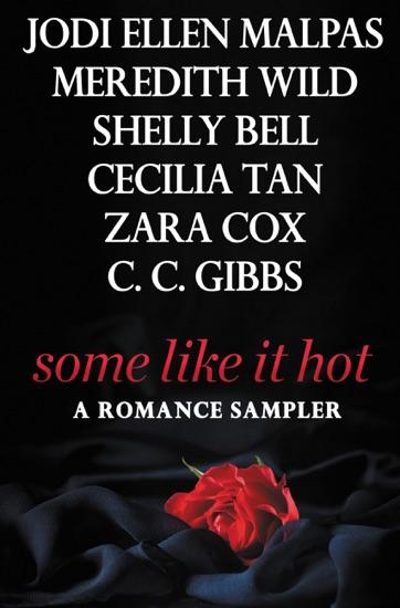 Some Like It Hot By Jodi Ellen Malpas Meredith Wild Shelly Bell