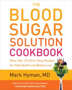 The Blood Sugar Solution Cookbook Summary
