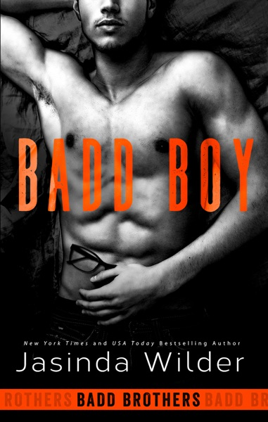 Badd Boy - Jasinda Wilder book cover