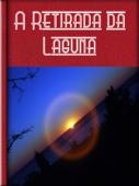 A Retirada da Laguna Book Cover