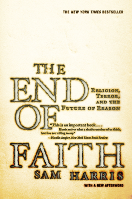 The End of Faith: Religion, Terror, and the Future of Reason - Sam Harris book