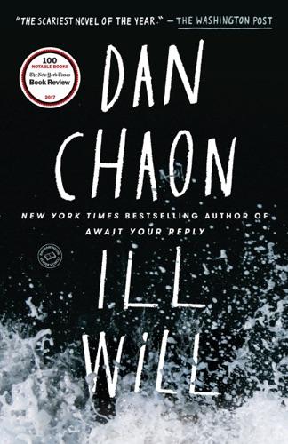 Dan Chaon - Ill Will