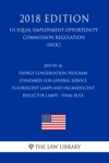 2015-01-26 Energy Conservation Program - Standards For General Service Fluorescent Lamps And Incandescent Reflector Lamps - Final Rule US Energy Efficiency And Renewable Energy Office Regulation EERE 2018 Edition