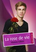 La rose de vie