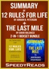 Summary of 12 Rules for Life: An Antidote to Chaos by Jordan B. Peterson + Summary of The Last Mile by David Baldacci
