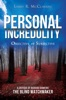 Personal Incredulity-Objective Or Subjective