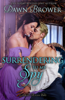 Dawn Brower - Surrendering to My Spy artwork