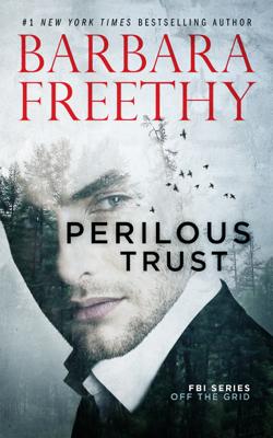 Perilous Trust - Barbara Freethy book