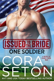 Issued to the Bride One Soldier - Cora Seton